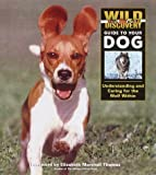 Wild Discovery Guide to Your Dog, Margaret Phd Lewis, 1563318059