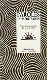 Paroles de méditation par Marc de Smedt