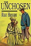 The Unchosen, Riaz Hassan, 0595241549