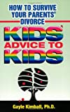 How To Survive Your Parents' Divorce: Kid's Advice To Kids
