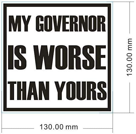 My Governor is Worse Than Yours and Other States with Draconian Laws and Think My Governor is an Idiot California Virginia Washington Oregon Funny Vinyl Window Decals for Residents of Michigan