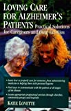 img - for Loving Care for Alzheimer's Patients: Practical Solutions for Caregivers and their Families by Kay Lovette (1999-09-15) book / textbook / text book