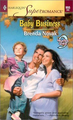 Baby Business: 9 Months Later (Harlequin Superromance No. 955) (Business Baby)