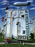 Top 10 of Everything 2013 (Top Ten of Everything)