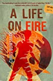 A Life on Fire, Chris Bowsman, 0982628196