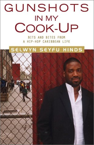 Read Online Gunshots in My Cook-Up: Bits and Bites from a Hip-Hop Caribbean Life ebook