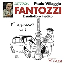 Fantozzi Audiobook by Paolo Villaggio Narrated by Paolo Villaggio