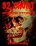 92 Short Horror Stories