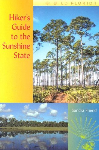 Hiker's Guide to the Sunshine State (Wild Florida) ebook