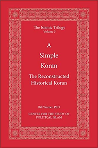 A Simple Koran: Readable and Understandable (The Islamic