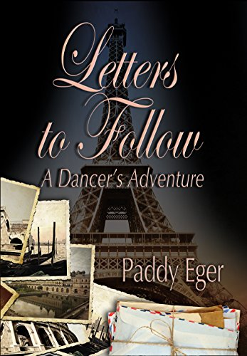 Letters to Follow: A Dancer's Adventure (Ballet Trilogy-Book 3)