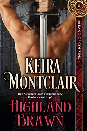 Highland Brawn (The Band of Cousins Book 8) ()