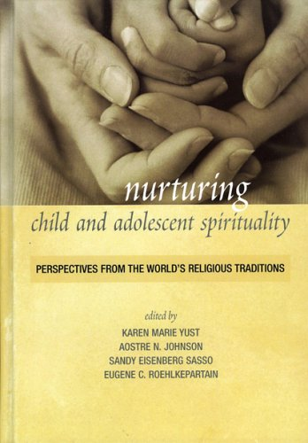Books : Nurturing Child and Adolescent Spirituality: Perspectives from the World's Religious Traditions