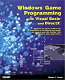 Windows Game Programming with Visual Basic and DirectX, Wayne S. Freeze, 0789725924