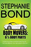 6 1/2 Body Parts: a Body Movers novella