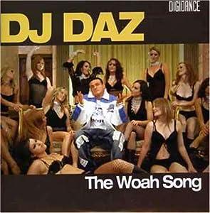 DJ Daz - Woah Song - Amazon.com Music
