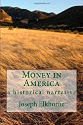 Money in America: a historical narrative