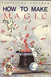img - for How to Make Magic book / textbook / text book