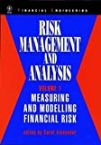 Risk Management and Analysis, Measuring and Modelling Financial Risk (Volume 1)