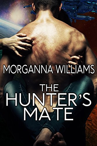 The Hunter's Mate (Cantari Hunters Book 1)