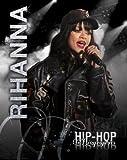 Rihanna (Hip-Hop Biographies)
