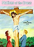 Stations of the Cross, Lawrence G. Lovasik, 0899422993