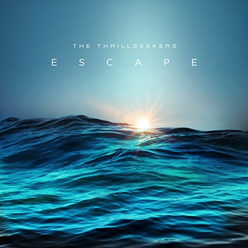 The Thrillseekers – Escape (2016) WEB FLAC