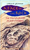 A Face in the Rock, Loren R. Graham, 1559633662