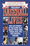 Baseball Lives, Mike Bryan, 0449905101