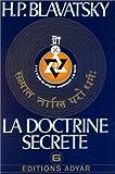 La doctrine secrète, tome 6 : Miscellanées