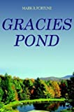 Gracies Pond, Mark R. Fortune, 1414038097