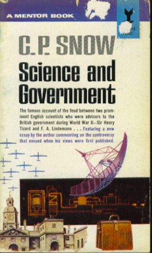 C.P. Snow: Science and Government ~ The Godkin Lectures at Harvard University, 1960 (A Mentor Book)