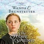 The Hope of Spring: The Discovery, Book 3 - A Lancaster County Saga | Wanda E. Brunstetter