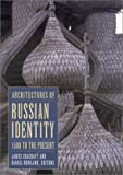 Architectures of Russian Identity, James Cracraft, 0801488281