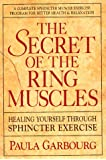 Secret of the Ring Mu: Healing Yourself Through Sphincter Exercises