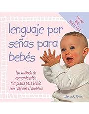 Lenguaje Por Senas Para Bebes: (baby Sign Language Basics)