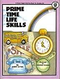 Prime Time Life Skills, Jerry Aten, 0866531262