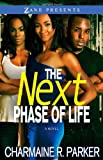 The Next Phase of Life, Charmaine R. Parker, 1593093721