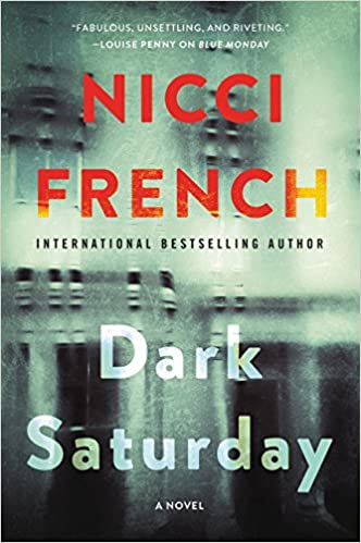 dark saturday a novel a frieda klein novel book 6