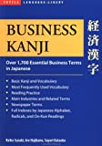 Business Kanji: Over 1700 Essential Business Terms in Japanese