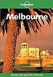 Lonely Planet Melbourne (Lonely Planet Melbourne & Victoria)