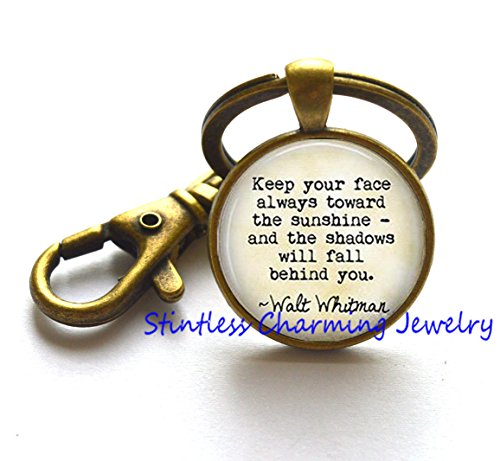 Keep your face always toward the sunshine and the shadows will fall behind you Keychain. quote Keychain,Quote Keychain, Movie Quote Key Ring,Quote - Glasses Face Finding For Your