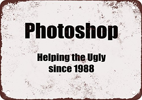 Photoshop. Helping the Ugly Since 1988. Funny Metal Signs 6X9 Inches ()