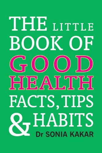 Little Book of Good Health: Facts, Tips and Habits