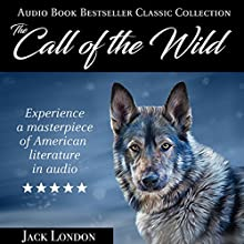 The Call of the Wild Audiobook by Jack London Narrated by Matt Montanez