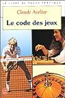 Le code des jeux par Aveline