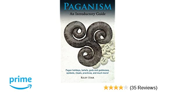 Paganism Pagan Holidays Beliefs Gods And Goddesses Symbols