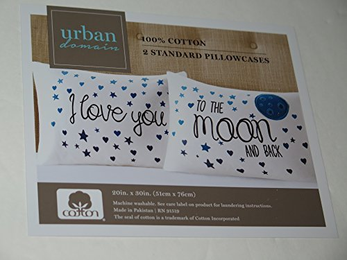 Urban Domain I Love You To The Moon And Back 2 Standard Pillowcase 100% Cotton