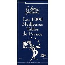 1000 MEILLEURES TABLES DE FRANCE 2009 (LES)