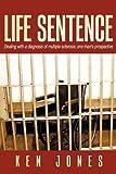 Life Sentence, Ken Jones, 1449092519